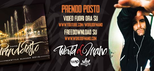 "Fuori il video  ★ ""PRENDO POSTO"" – Mano – Freestyle Summer 2016 ★"